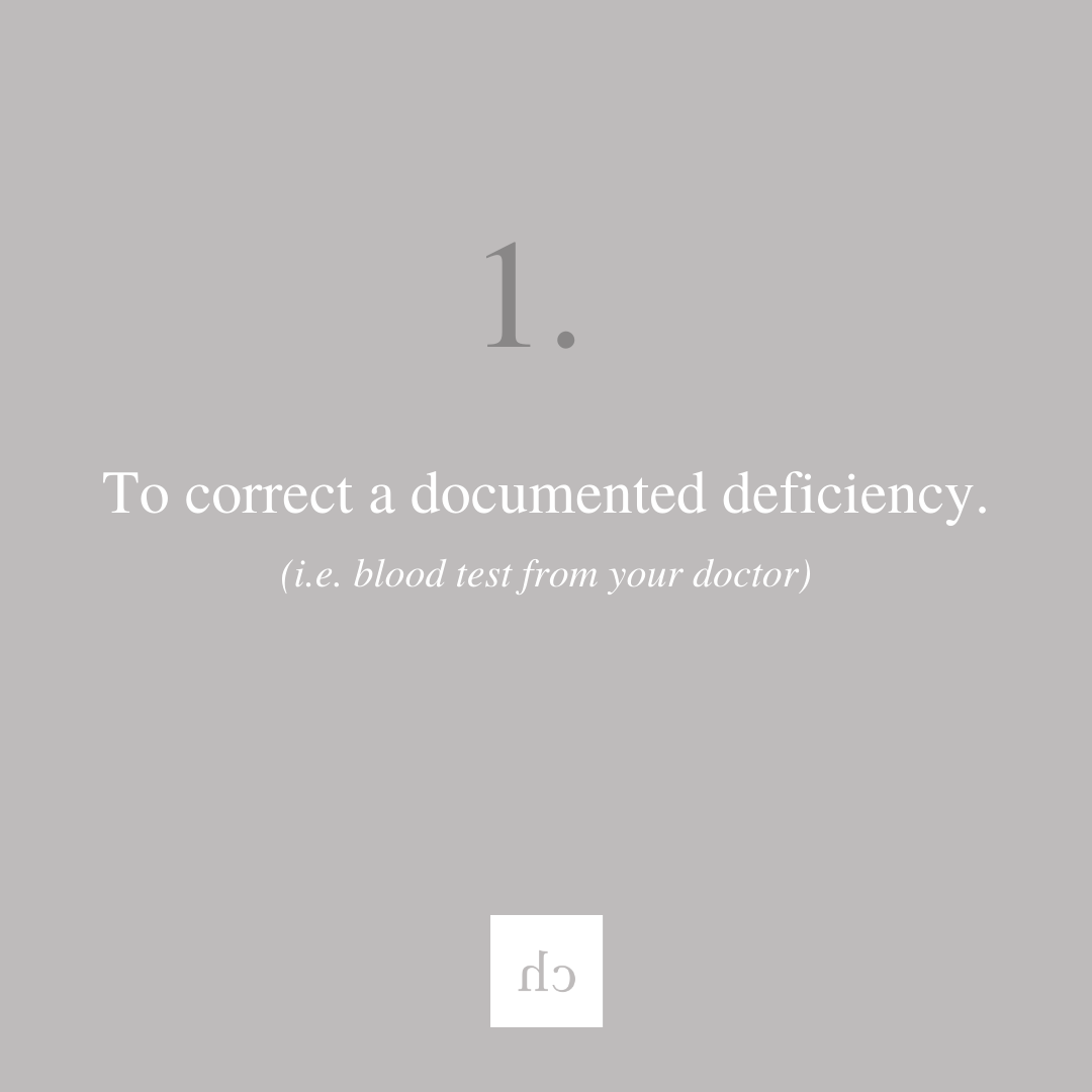 To correct a documented deficiency