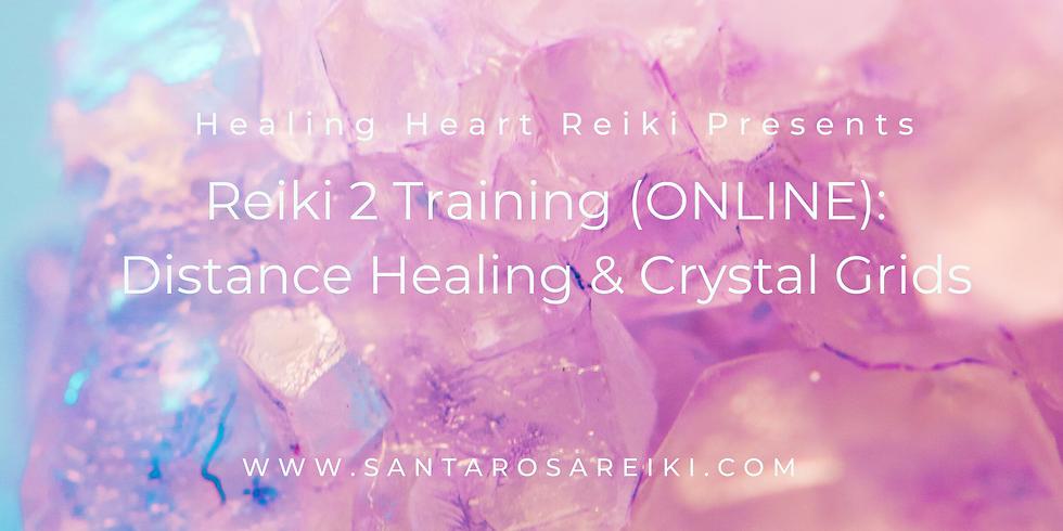 Reiki 2 Training (Online) - Effective Distance & Interdimensional Healing