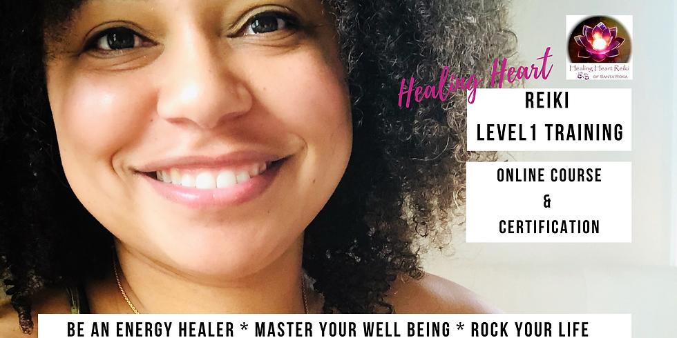 Reiki 1 Training (Online) - Healing Begins Here!