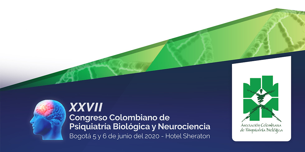 XXVII Congreso Colombiano de Psiquiatría Biológica y Neurociencia