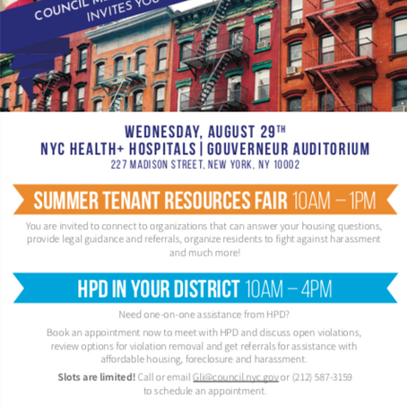 AUGUST 29 TENANT RESOURCE FAIR + HPD IN YOUR DISTRICT