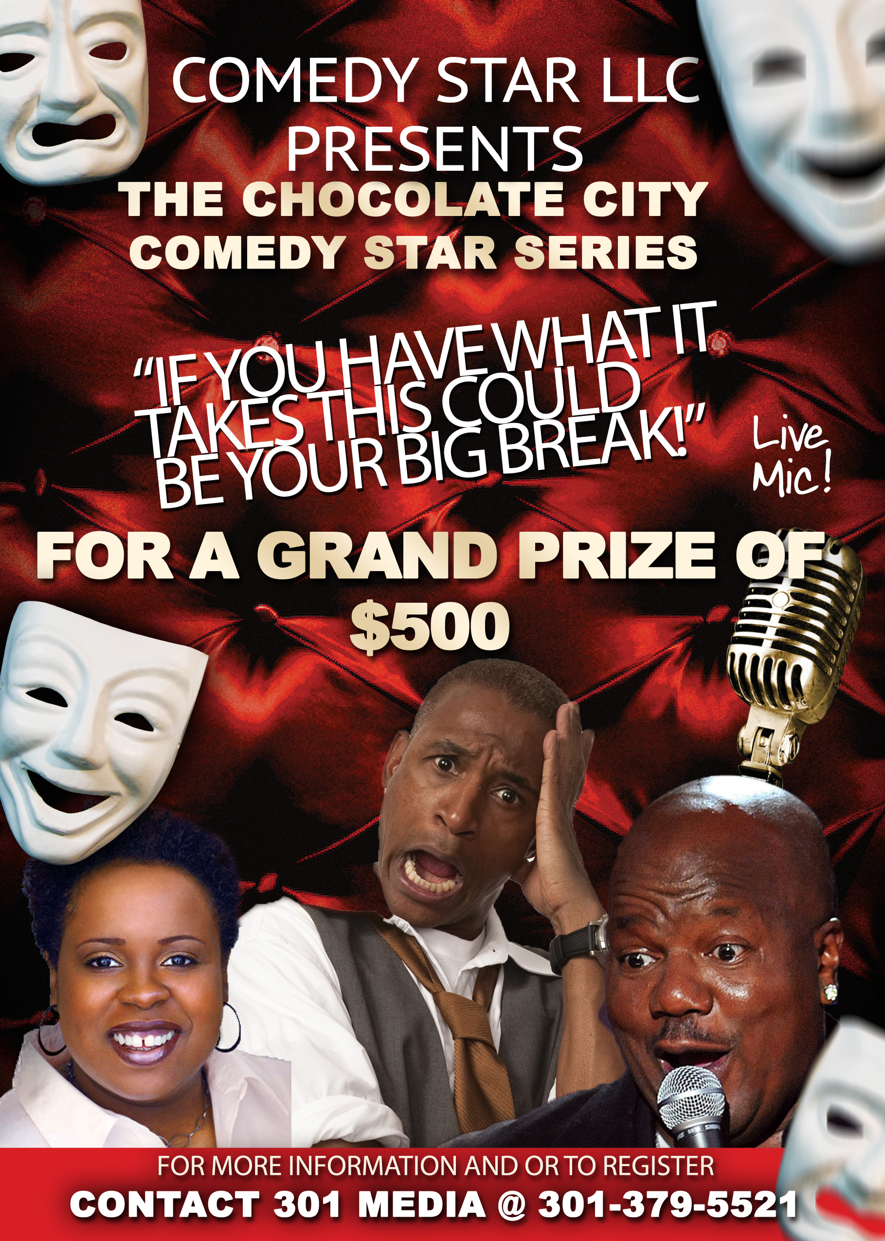 THE CHOCOLATE CITY COMEDY STAR SERIES