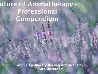 The Future of Aromatherapy: Professional Compendium