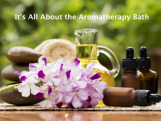 Winter is Here, it's all about the Aromatherapy Bath!