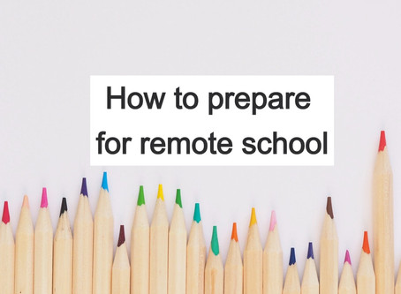 How to prepare for remote school