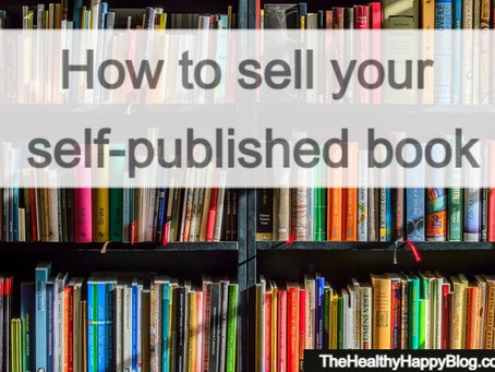 Self-Published Author? How to Sell Your Book
