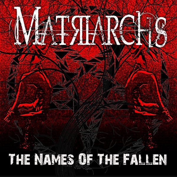 Matriarchs - the names of the fallen