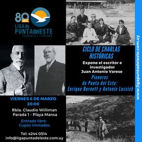 """Ciclo de Charlas Históricas: """"Pioneros de Punta del Este: Enrique Burnett y Antonio Lussich""""."""
