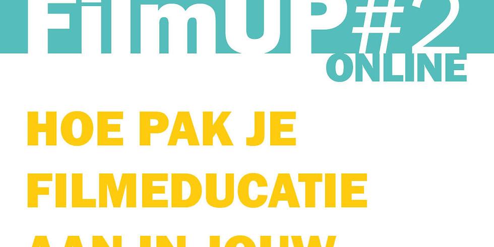 FilmUP#2 online: Hoe pak je filmeducatie aan in jouw klas (po)?
