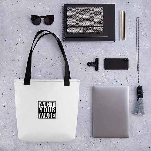 Act Your Wage Tote bag