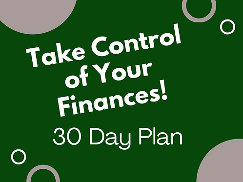 Take Control of Your Finances 30 Day Plan