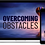 Thumbnail: Overcoming Obstacles: Build Grit, Resilience, and Mental Toughness