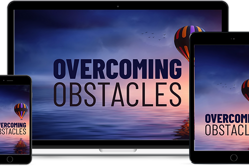 Overcoming Obstacles: Build Grit, Resilience, and Mental Toughness