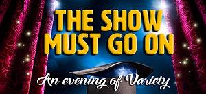The Show Must Go On.jpg