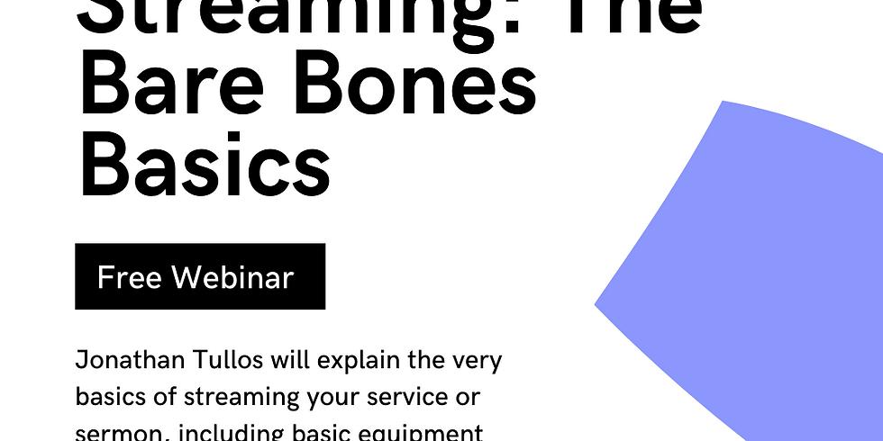 Church Streaming: The Bare Bones Basics