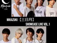 『Mikazuki【三日月】Showcase Live Vol.1 』2021/11/21 Sun