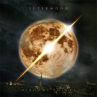 HIROOMI TOSAKA / SUPER MOON 〔4th Single〕  #3収録 【UNDER THE MOONLIGHT】