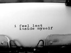 Feeling lost within yourself?