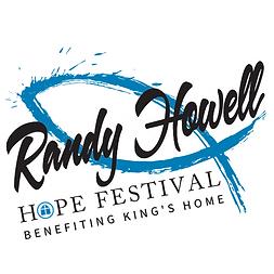 RANDY HOWELL HOPE FESTIVAL BENEFITING KING'S HOME