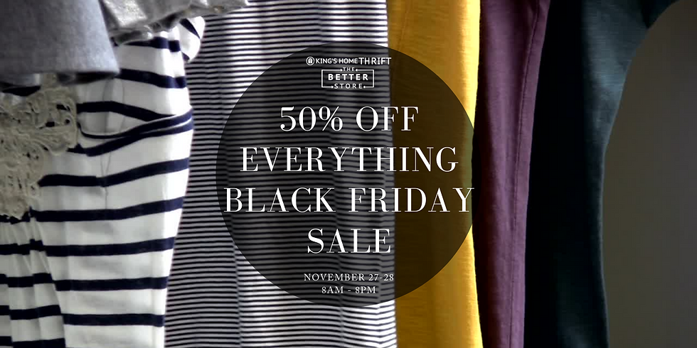 King's Home Thrift: Black Friday Sale