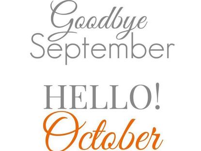 Goodbye September - Hello October🎃