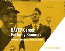 BAYEP Career Pathway Summit Key Insights Report