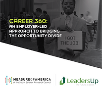 Career 360 An Employer Led Approach to Bridging the Opportunity Divide