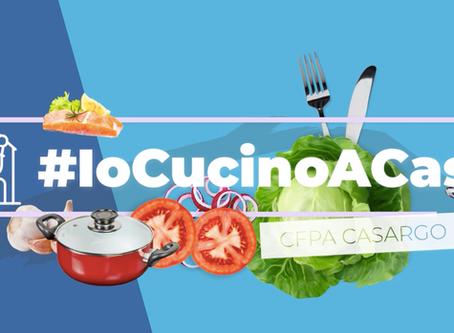 #IoCucinoACasa: gli alunni del CFPA diventano food blogger