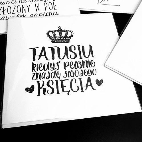 Kartka kwadratowa 'Tatusiu znajde/znalazlam sobie ksiecia'