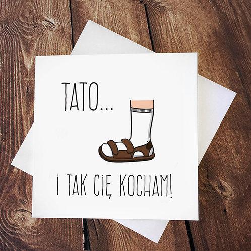 Kartka kwadratowa 'Tato... i tak cię kocham'/ skarpety i sandały