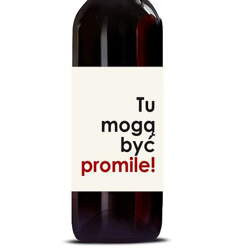 Etykieta na wino Tu mogą być promile