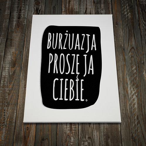 "Plakat ""Burzuazja"" Druk"