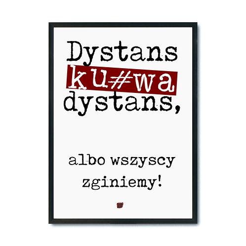 "Plakat ""Dystans albo zginiemy"" pdf"