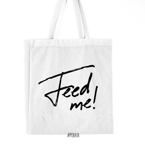 Torba typu 'tote' 'Feed me!'