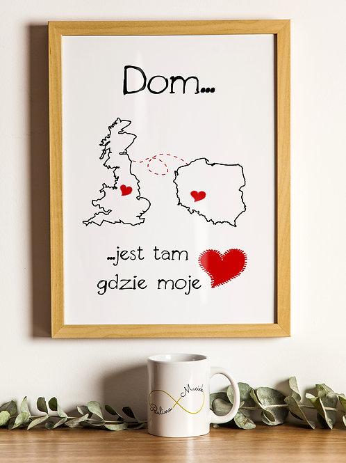 """Personalizowany plakat """"Dom jest tam, gdzie moje serce"""" Druk"""