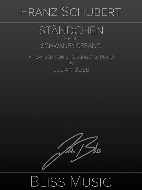 Ständchen by Franz Schubert Arranged for Bb Clarinet and Piano