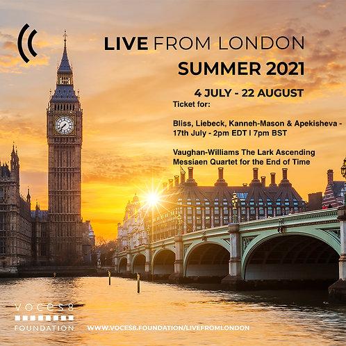 Bliss, Liebeck, Kanneh-Mason & Apekisheva - 17th July - 2pm EDT   7pm BST