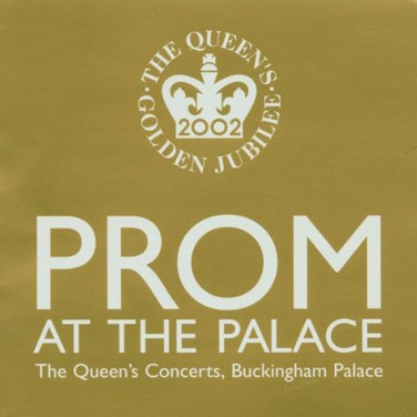 Prom at the Palace: The Queen's Golden Jubilee