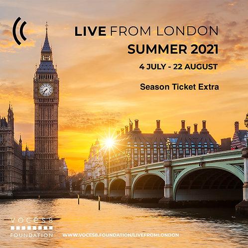 Live From London Season Ticket Extra