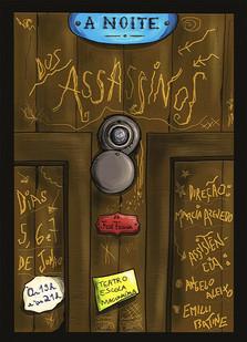 A NOITE DOS ASSASSINOS Cartaz  2015 Teatro Escola Macunaíma