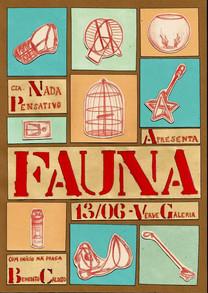 FAUNA Cartaz  2015 Sábado Pensativo V Santa Cia. e Verve Galeria