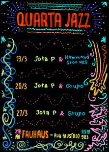 QUARTA JAZZ Cartaz   2019 Jota P. Barbosa e Hammond Grooves Fauhaus