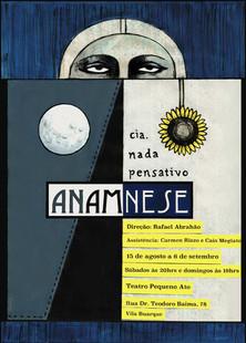 ANAMNESE Cartaz  2015 Santa Cia. de Teatro  Teatro Pequeno Ato