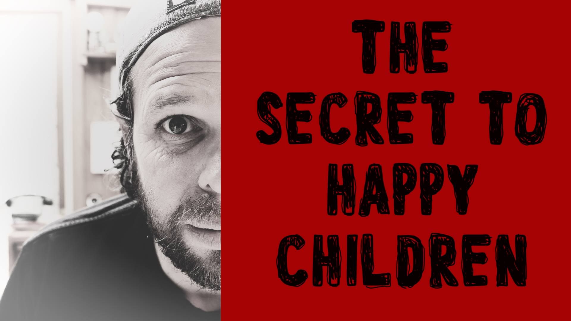 The Secret to Happy Children