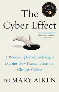 The Cyber Effect - Dr Mary Aiken