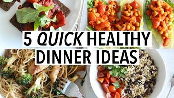 Ideas for a healthy dinner