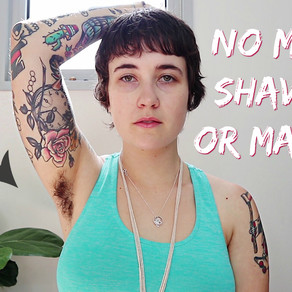 Why I've stopped shaving & wearing makeup