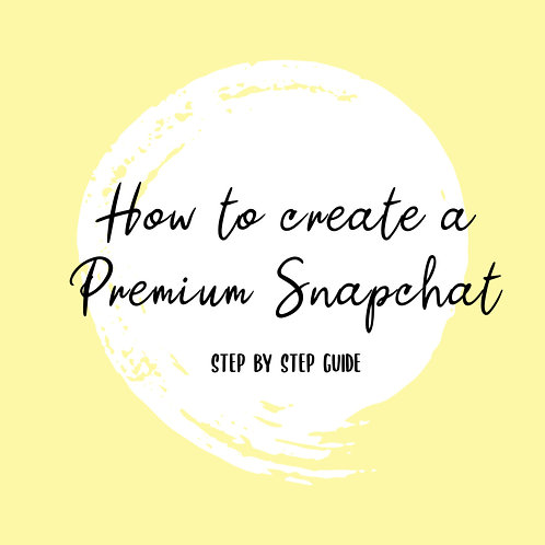 How To Create A Premium Snapchat