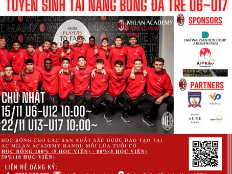 Sunday 22 Nov, AC Milan Academy Hanoi U6-U17 Selection Day.