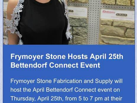 Frymoyer Stone Hosts April 25th Bettendorf Connect Event